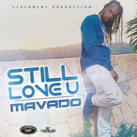 Mavado - Still Love U