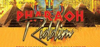 PHARAOH RIDDIM [FULL PROMO] – BASHMENT SOUND