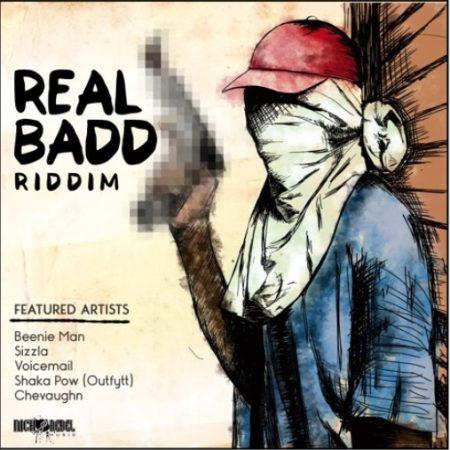 REAL BADD RIDDIM