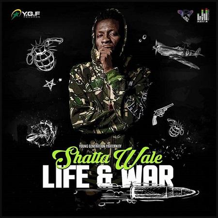 SHATTA WALE - LIFE & WAR