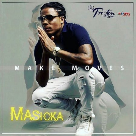 masicka - make moves