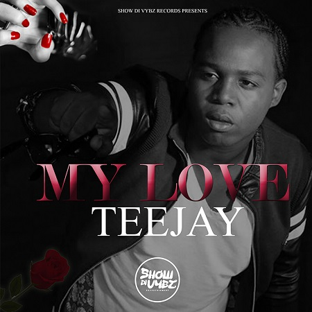 teejay - my love