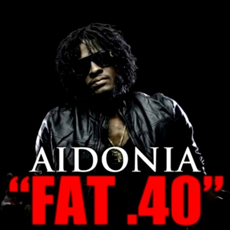Aidonia - Fat 40 Artwork