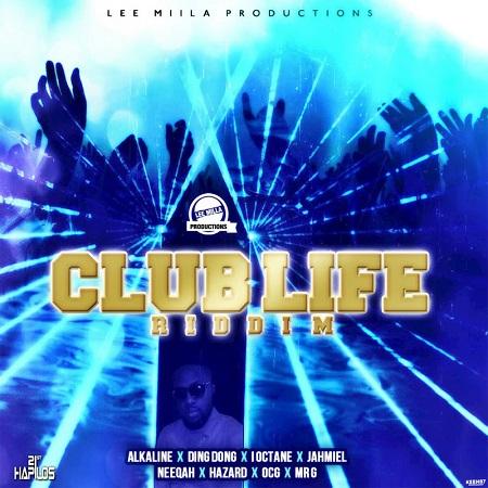 Club-Life-Riddim-cover CLUB LIFE RIDDM [FULL PROMO] - LEE MILLA PRODUCTION
