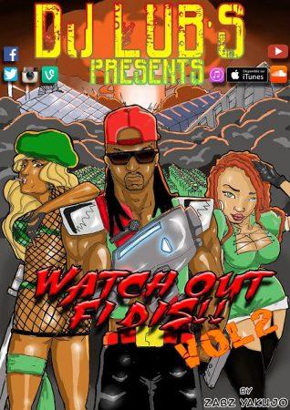 DJ LUBS - WATCH OUT FI DIS
