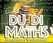 45DIBOSS – KICK START/ DU DI MATHS – OFFICIAL MUSIC VIDEO