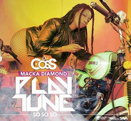 dj cocs ft macka diamond - play tune