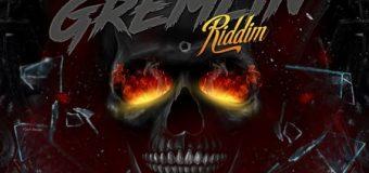 GREMLIN RIDDIM [FULL PROMO] – JAYCRAZIE RECORDS