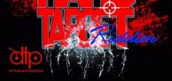 HARD TARGET RIDDIM [FULL PROMO] – DJ TROPICAL PRODUCTIONS