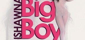 ISHAWNA – BIG BOY [RAW & RADIO] – KRISH GENIUS MUSIC