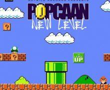POPCAAN – NEW LEVEL [RAW & RADIO] – NOTNICE RECORDS