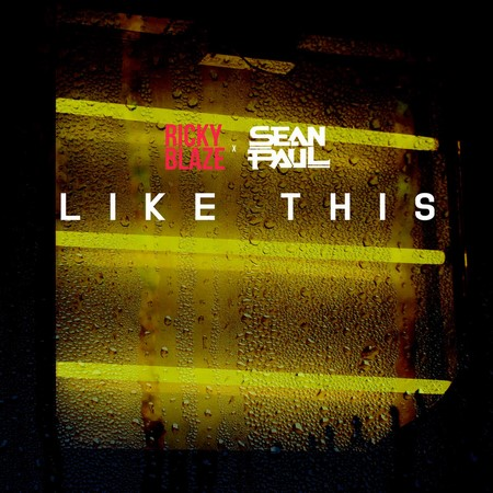 RICKY BLAZE FT SEAN PAUL - LIKE THIS
