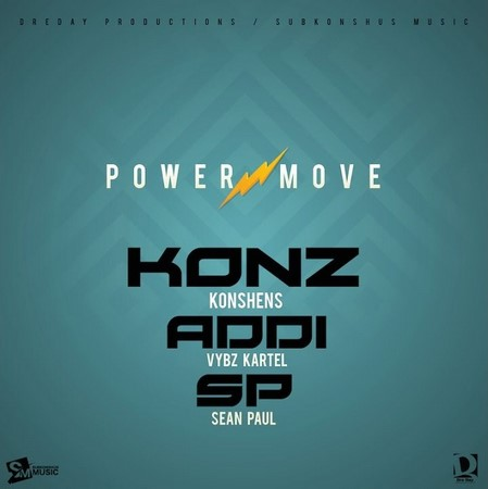 KONSHENS FT VYBZ KARTEL & SEAN PAUL - POWER MOVE ARTWORK
