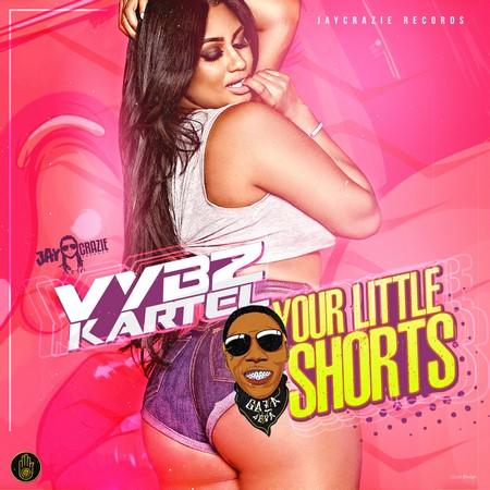 vybz kartel - your little shorts