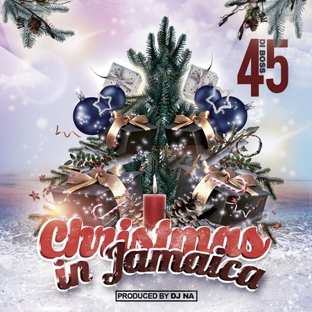 45DIBOSS - CHRISTMAS IN JAMAICA