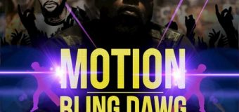 BLING DAWG FT AJI – MOTION – GOOD GOOD PRODUCTIONS