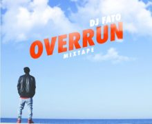 DJ FATO – OVERRUN – MIXTAPE
