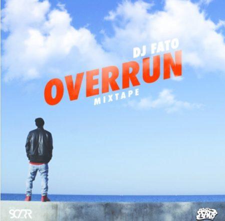 Dj Fato - Overrun Mixtape