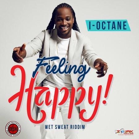 I OCTANE - FEELING HAPPY