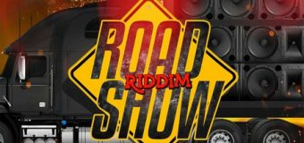 ROAD SHOW RIDDIM [FULL PROMO] – FIRST NAME MUSIC
