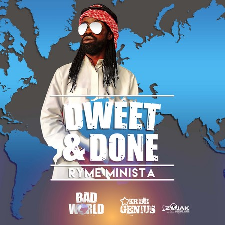 Ryme Minista - Dweet and Done