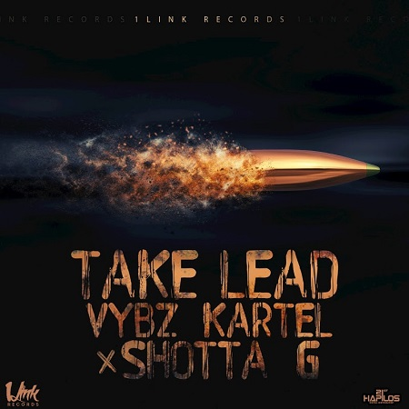 VYBZ KARTEL FT. SHOTTA G - TAKE LEAD