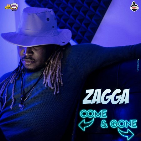 Zagga - Come & Gone Cover