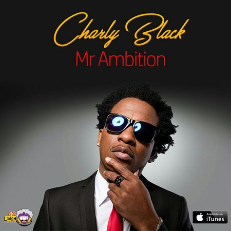 CHARLY BLACK - MR AMBITION ARTWORK