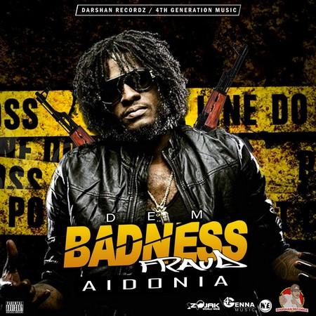 Aidonia - dem badness FRAUD COVER