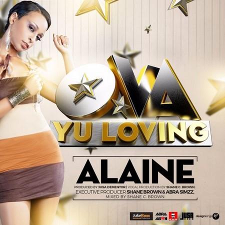 Alaine - Ova Yu Loving