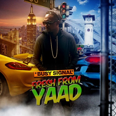 BUSY SIGNAL - Fresh From Yaad