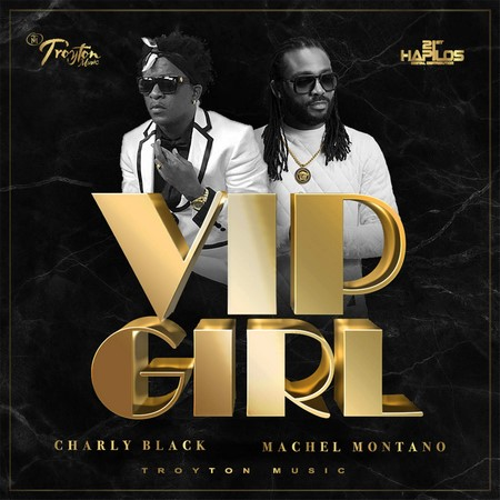 Charly Black & Machel Montano - VIP Girl