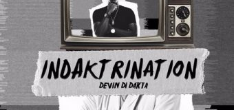 DEVIN DI DAKTA – INDAKTRINATION – KEVSTAR RECORDS