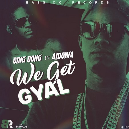 Ding Dong Ft. Aidonia - we get gyal