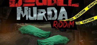 DOUBLE MURDA RIDDIM [EXPLICIT PROMO] – DJ FRASS RECORDS