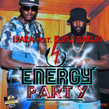 Iyara ft Bunji Garlin - Energy Party