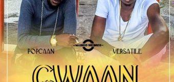 POPCAAN & VERSATILE – GWAAN OUT DEH – 11 ELEVEN RIDDIM – MARKUS RECORDS
