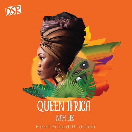 queen ifrica - nah lie