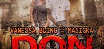 VANESSA BLING & MASICKA – DON [RAW & RADIO] – MARKUS RECORDS