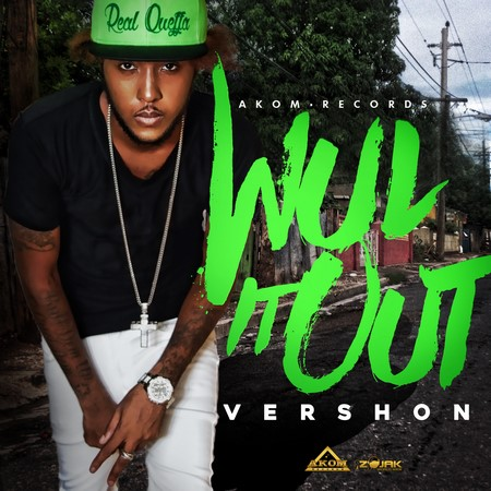 VERSHON - WUL IT OUT