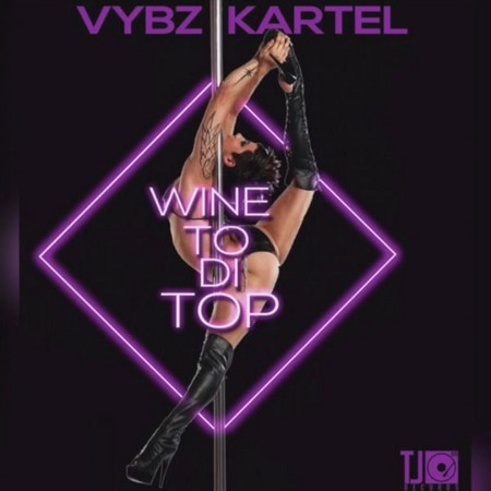 VYBZ KARTEL - WINE TO DI TOP