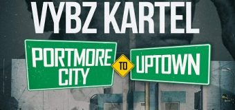 VYBZ KARTEL – PORTMORE CITY TO UPTOWN – YARDSTYLE ENTERTAINMENT