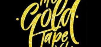 GOLD VYBZ – THE GOLD TAPE VOL 1 – MIXTAPE