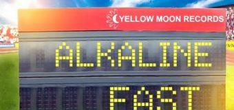 ALKALINE – FAST [EXPLICIT & RADIO] – YELLOW MOON RECORDS