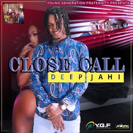 Deep JahI - Close Call