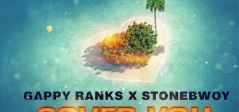 STONEBWOY & GAPPY RANKS – COVER YOU – MARVONI RECORDS