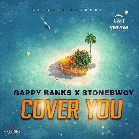 Gappy Ranks & Stonebwoy - cover you