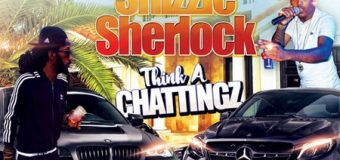 ICEBERG & SHIZZLE SHERLOCK – THINK A CHATTINGZ [RAW & RADIO] – DRE SWADE PRODUCTIONS _ KING JAMMYS RECORDS