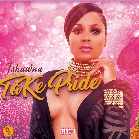Ishawna - take Pride