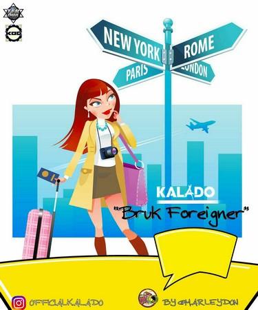 KALADO - BRUK FOREIGNER